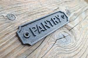 lovely vintage style cast iron sign pantry door sign