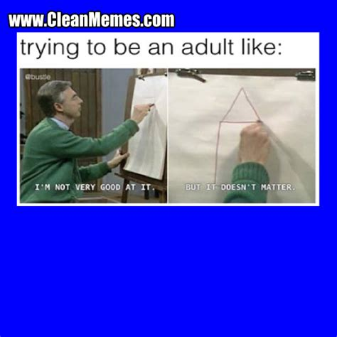 Memes For Adults - clean funny images clean memes the best the most online