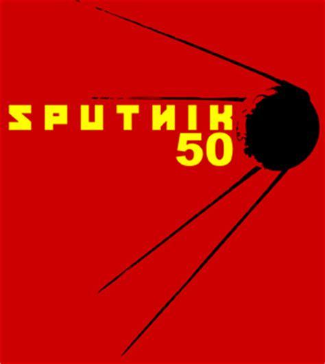 le sputnik le sputnik a 50 ans