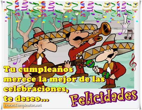 imagenes de feliz cumpleaños con mariachis frases de cumplea 241 os con mariachis