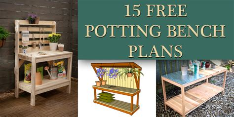 diy potting bench plans 15 free potting bench plans