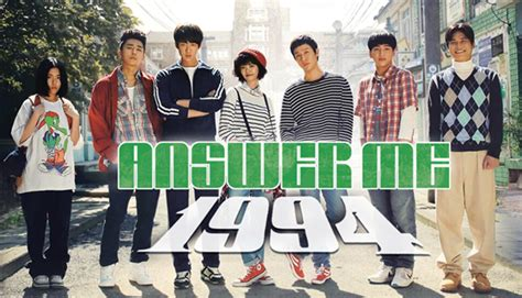 Dvd Drama Korea Reply 1997 Answer Me 1997 answer me 1994 응답하라 1994 episodes free on dramafever