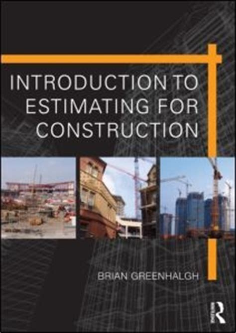 Introduction To Estimating For Construction Save 15