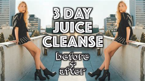 3 Day Vegan Detox by 3 Day Juice Cleanse Before After Vegan