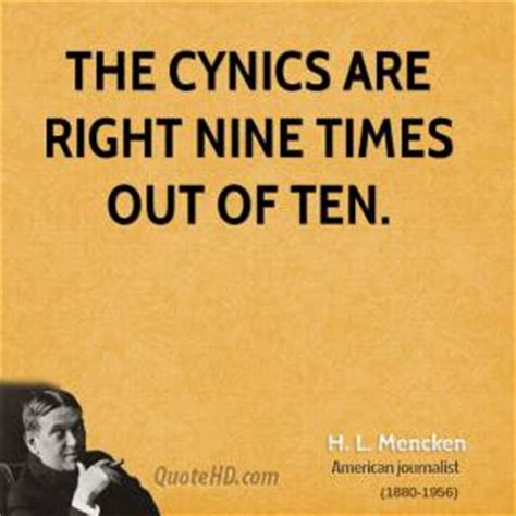 Screenwriter Cynicism by H L Mencken Quotes Quotehd