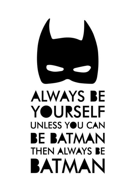 printable batman poster always be batman print
