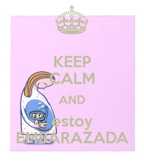 imagenes de keep calm estoy embarazada entre est 233 tica y cosm 233 tica keep calm and 161 hay embarazo