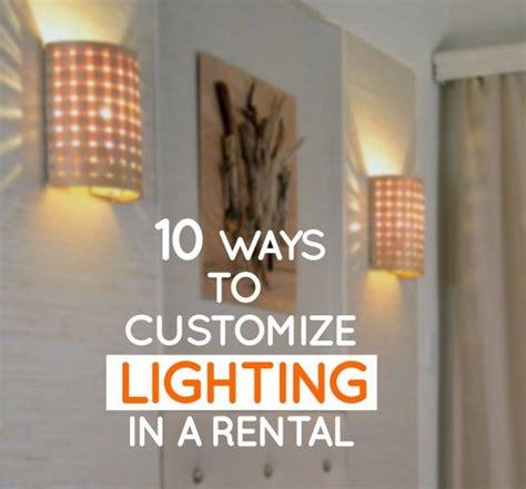 10 ways to customize lighting in a rental apartment diy