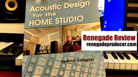 home studio design associates review renegade review acoustic design for the home studio youtube
