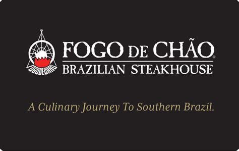 Gift Card Fogo De Chao - fogo de ch 227 o brazilian steakhouse gift card