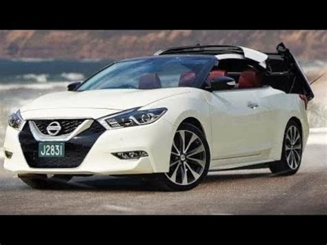 convertible nissan maxima nissan maxima convertible 2017 they car youtube