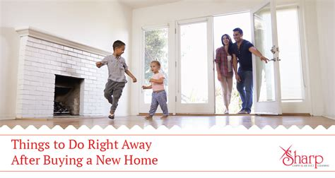things to do buying a house 7 things to do immediately after buying a house in omaha ne