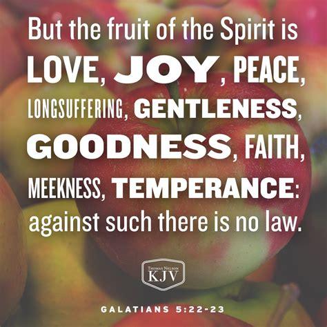 fruit of the spirit kjv kjv verse of the day galatians 5 22 23