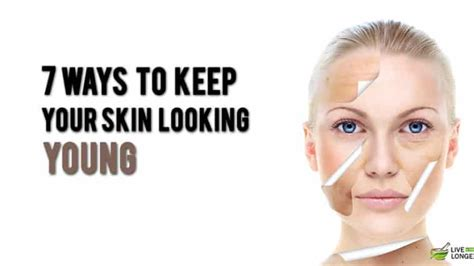 7 Ways To Keep Your Skin And Healthy by Live A Longer