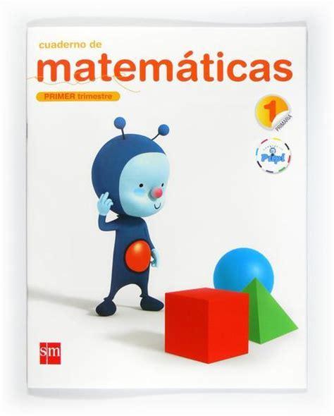 imagenes matematicas primaria 1pri 1tri cuaderno matematicas conecta con pupi pea
