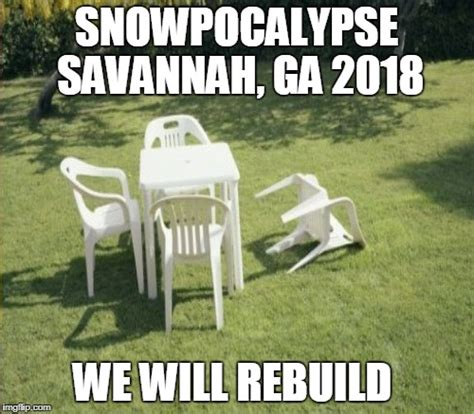 We Will Rebuild Meme - bomb cyclone imgflip