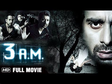 film horror thailand 3am 3 am full movie hd rannvijay singh anindita nayar