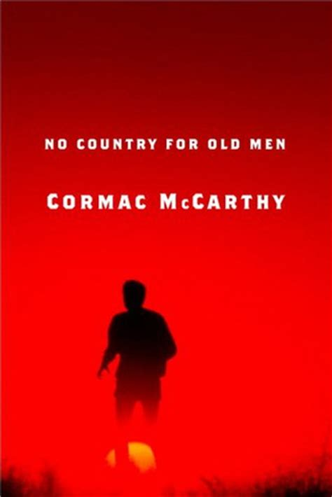no country for old men by cormac mccarthy 9780375706677 no country for old men by cormac mccarthy reviews