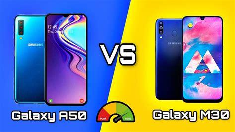 Samsung Galaxy A50 Vs M30 by Samsung Galaxy M30 Vs Samsung Galaxy A50 Comparison Galaxy A50 Vs Galaxy M30