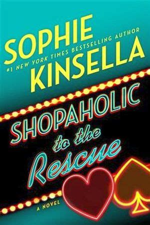 shopaholic to the rescue shopaholic to the rescue kinsella sophie 9780812989823