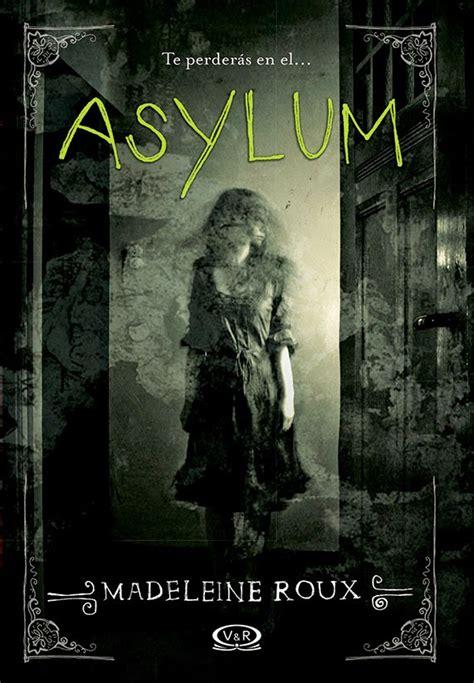 libro haunted house rese 241 a asylum asylum 1 de madeleine roux el final de la historia