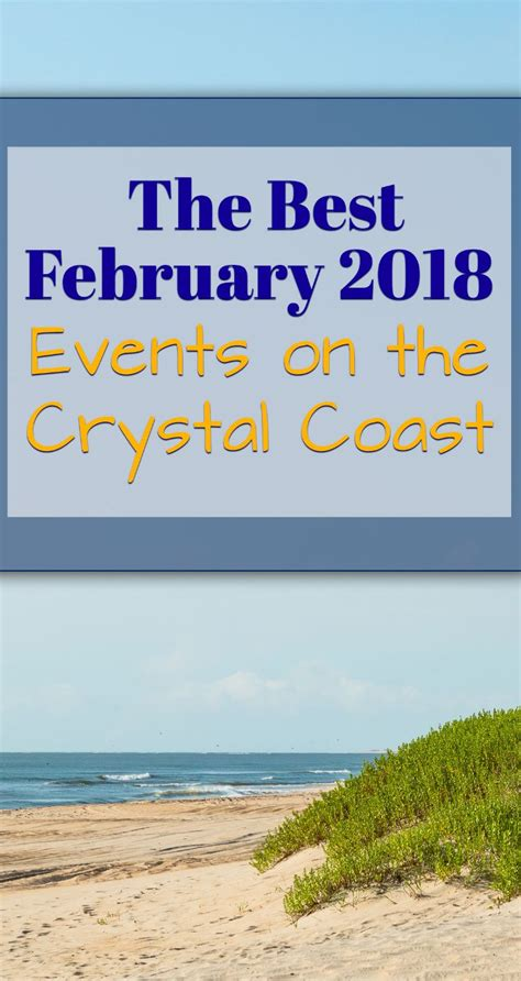 February Is The Best by The Best February 2018 Events On The Coast