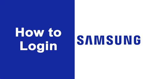 samsung login login samsung account howtoassistants