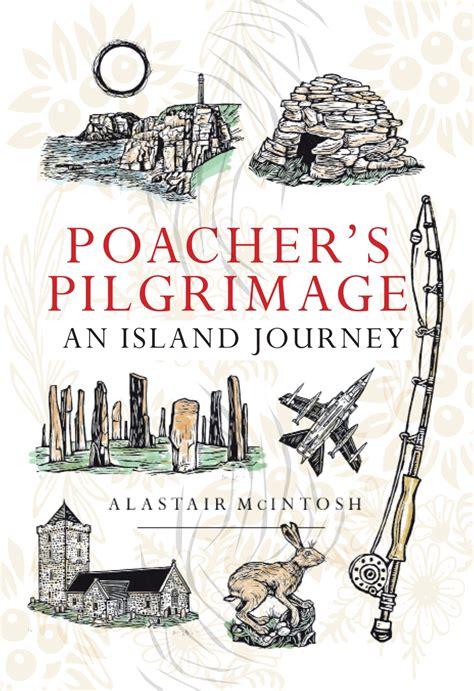 poachers pilgrimage an island poachers pilgrimage an island journey the scottish banner