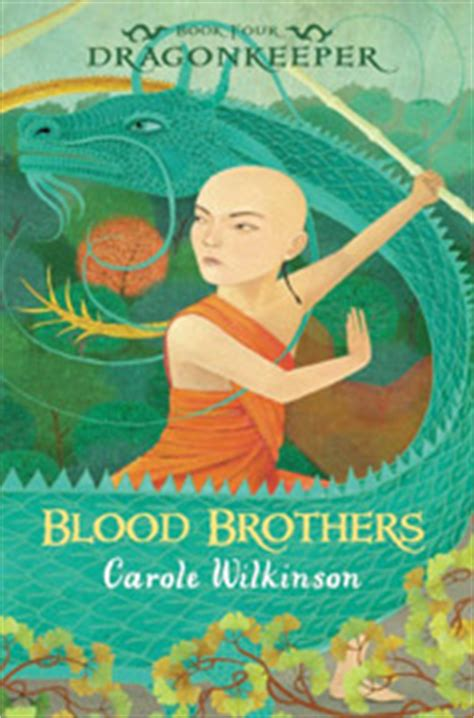 turn to book two in the brothers series volume 2 books blood brothers carole wilkinson
