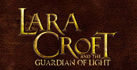 lara and the guardian of light