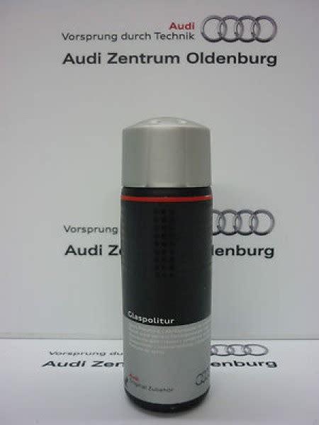 Audi Pflegemittel by Audi Glaspolitur Original Audi Glaspolitur Politur F 252 R