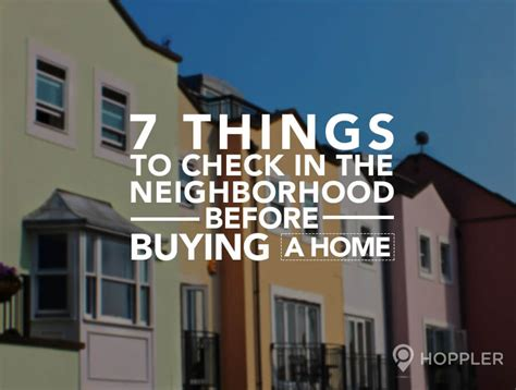 what to inspect when buying a house 7 things to check in the neighborhood before buying a home