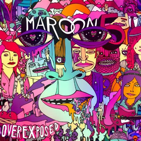 Overexposed No Way by Maroon 5 Overexposed Hardly Infobarrel