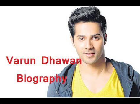 biography varun dhawan varun dhawan biography history youtube