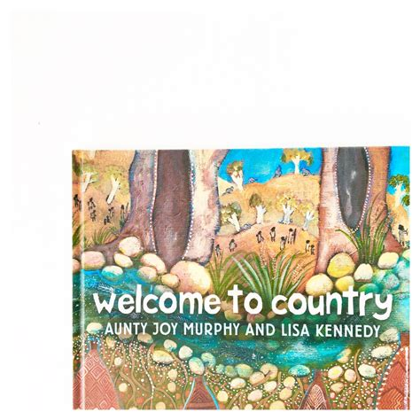 welcome to country a traditional aboriginal ceremony books indigenous australian picture books part 2 oh creative day