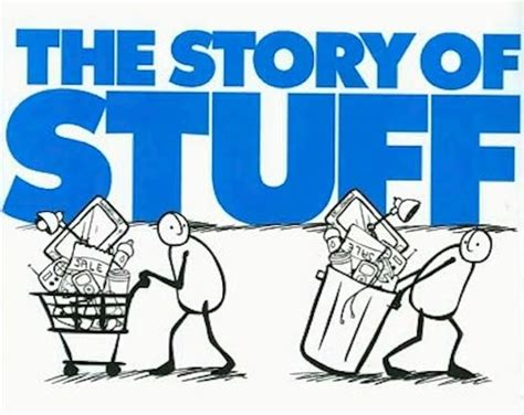 the story of story of stuff book adds to the vision of decreased