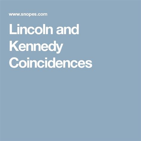 lincoln kennedy coincidences lincoln kennedy on history of abraham lincoln