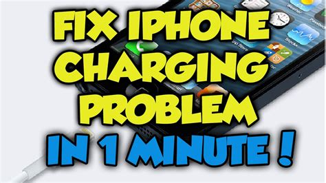 1 minute charger iphone charging problem fix in 1 minute how to fix iphone