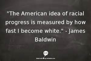 American Essayist And Social Critic by Baldwin Quotes About Racism Quotesgram