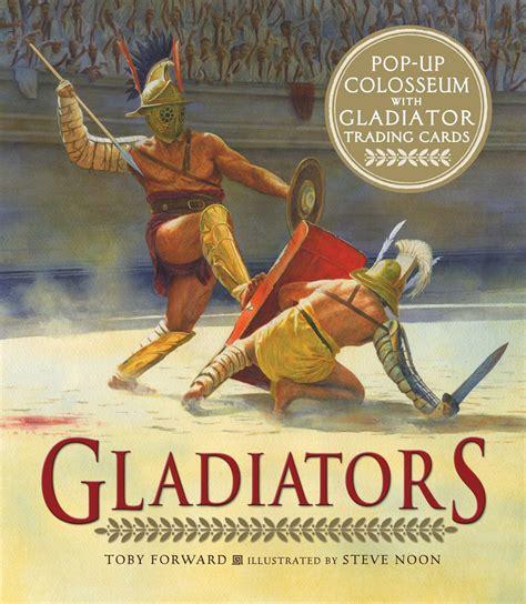 fighting gladiator books candlewick press gladiators