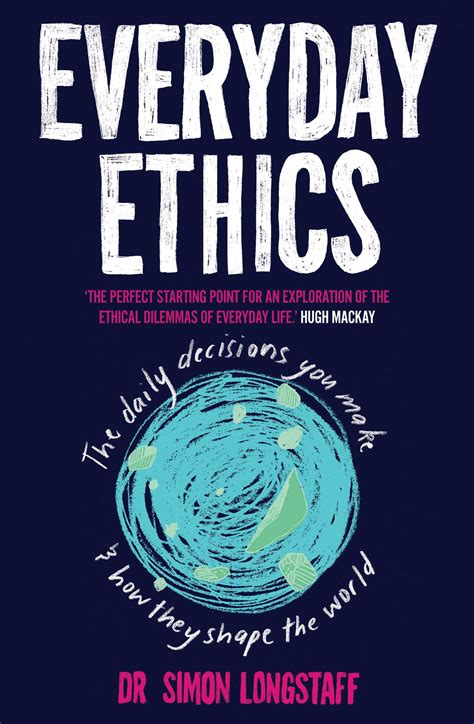 everyday ethics book by simon longstaff official