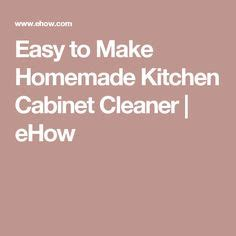 natural degreaser for kitchen cabinets 1000 ideas about cabinet cleaner on pinterest kitchen