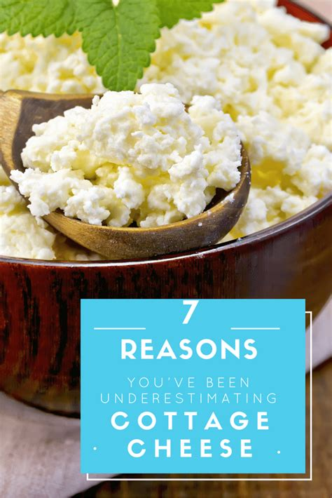 Health Benefit Of Cottage Cheese by 7 Reasons You Ve Been Underestimating Cottage Cheese