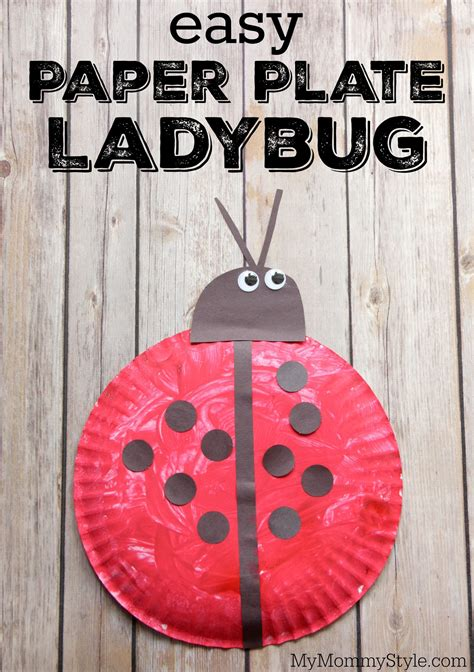 Easy Paper Plate Crafts For - easy paper plate ladybug craft my style