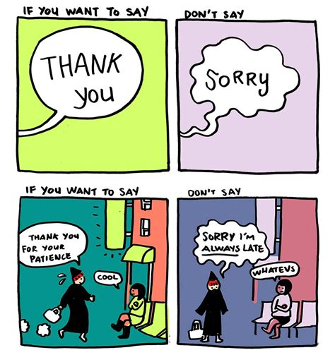 7 Ways To Say Im Sorry by Instead Of Saying Quot I M Sorry Quot Say Quot Thank You Quot What A
