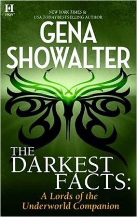 Of The Underworld The Darkest Lie Gena Showalter the darkest facts a of the underworld companion by gena showalter 9781426858369 nook