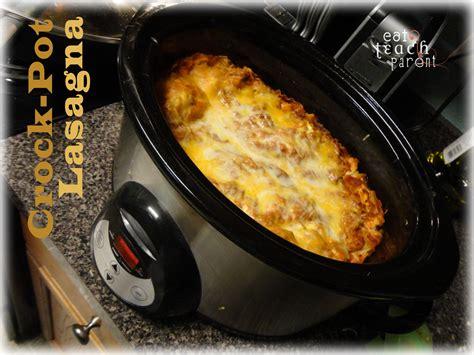 Toner Lasona eat teach parent crock pot lasagna
