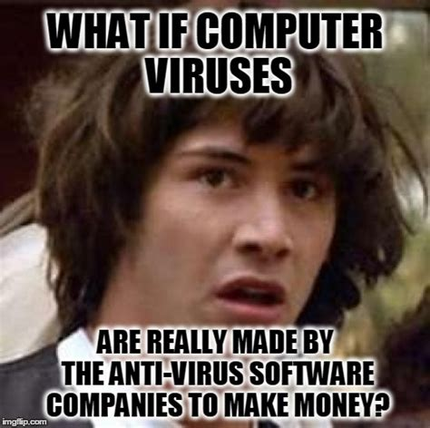 Virus Memes - think about it imgflip