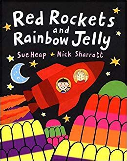 red rockets and rainbow jelly picture puffin books amazon co uk nick sharratt sue heap
