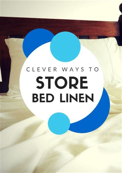 Ways To Your In Bed by Clever Ways To Store Bed Linen